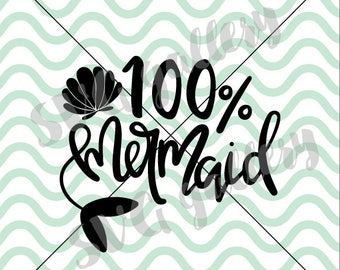100% Mermaid SVG, mermaid SVG, Digital cut file, sun, mermaid life svg, summer, beach svg, mermaids svg, hand drawn, commercial use OK