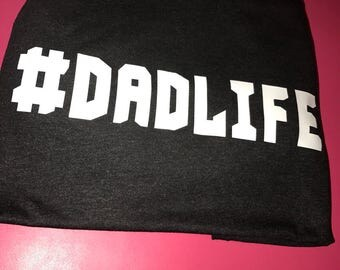 dad life shirt for dads Father's Day gift