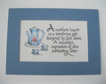 Matted Calligraphy A Mother's Heart