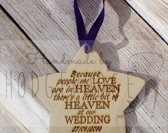 Memorial Wedding Star, When someone we love is in Heaven, there is a little piece of Heaven at our Wedding