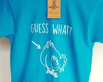 """Kids """"Guess What? Chicken Butt"""" T-shirt - KIDS SIZE"""