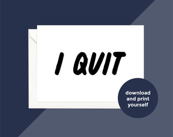printable download | i quit card
