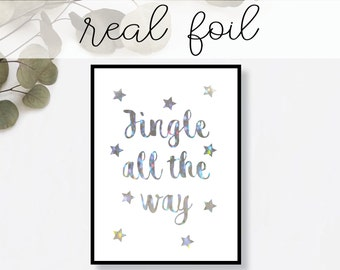 Jingle All the Way Print // Real Gold Foil // Minimal // Gold Foil Art // Home Decor // Modern Office Print // Typography // Holiday Print