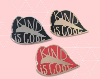 Kind Is Cool - Social Justice Pin - Proceeds Support Non-Profits