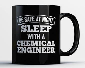 Chemical Engineer Coffee-Sleep with a Chemical Engineer-Chemical Engineer Gift-Funny Chemical Engineer Present-Best Chemical Engineer Gift