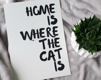 Cat print, black and white, motto, wall art print, minimalist, home decor, A4 print, quote, pets