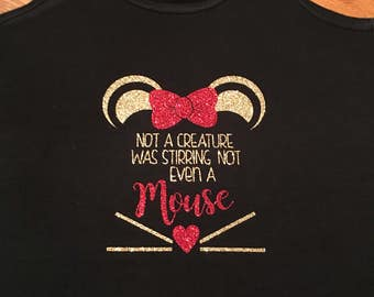 Minnie Mouse Christmas, Womans Disney, Family Disney Shirts, Disney Christmas Shirt, Not A Creature Was Stirring Not Even A Mouse, Christmas