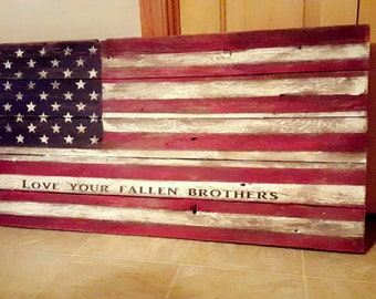 Wood American Flag Fallen Brothers Flag American Flag  Wooden American Flag, Veterans flag, Fallen Brothers, Serving Military