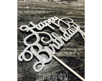 Happy birthday cake topper silver or gold glitter cake decoration