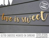love is sweet banner, dessert table sign, gold glitter party decorations, cursive banner