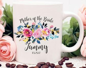 Custom Mother of the Bride Mug, Custom Bridal Party Mugs, Mother of the Bride Mug, Bridesmaid Mug, MOB Mug, Mug,Mother of the Bride Gift