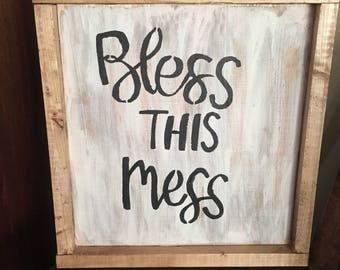 White bless this mess Sign with frame