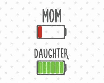 Battery mom and doughter svg Mother's Day svg Low Battery svg Mom and doughter Battery svg Battery svg file Mothers Day svg Mother's Day svg