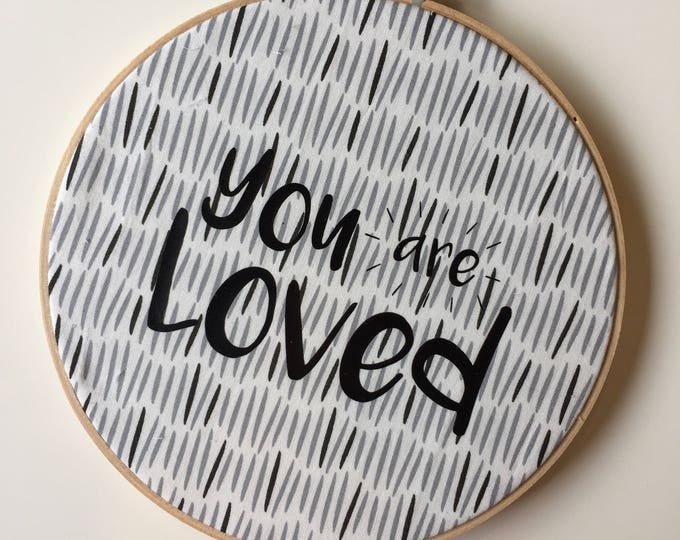 """You Are Loved 8"""" Wall Hoop Hanging Wall Decor on Comet Fabric"""