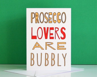 Prosecco Lovers Card, card about prosecco, funny prosecco card, prosecco lover card,