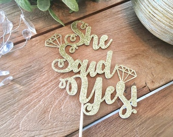 She Said Yes Cake Topper, Engagement Party Cake Topper, We're Engaged,Bride To Be, Engagement Party Decorations.