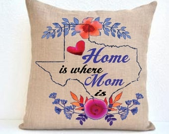 Home is where mom is- Custom Burlap Pillow case