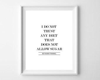 Kitchen Print Diet, Diet poster, Diet Quote, Quote Print, Diet Gift, Diet Motivation, Kitchen Prinables, Diet Print, Foodie Gifts