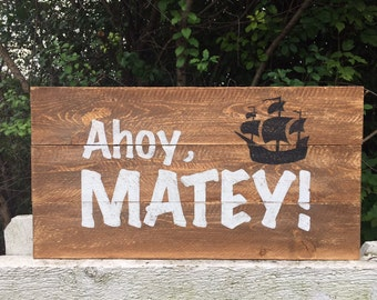 Ahoy MATEY! sign, wood pallet, pirate theme, boys wall decor, typography
