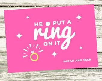 Customizable He Put A Ring On It Engagement Announcement Printable, Printable Announcement Card, Wedding Announcement Card