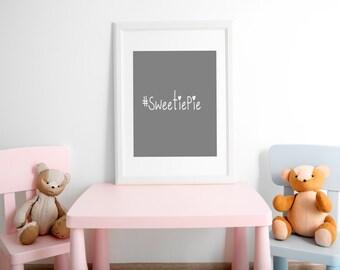 "Nursery Art ""#SweetiePie"" Grey Print- Baby Nursery Decor- Baby's Room"