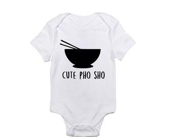 cute pho sho onesie or toddler tshirt