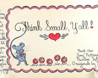 Think Small, Y'all! by Lois Jean Wortham Book of Tiny Patterns for Painting