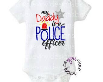 My Daddy is a Police Officer Onesie/ Shirt