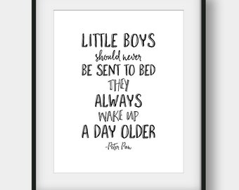 60% OFF Little Boys Should Never Be Sent to Bed Print, Peter Pan Quote, Boys Room Decor, Nursery Decor, Peter Pan Poster, Printable Wall Art