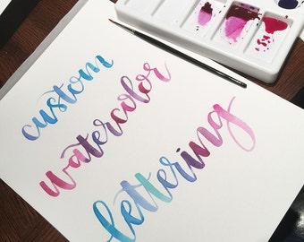 Watercolor Lettering - Custom Watercolor Lettering - Brush Lettering - Brush Lettered Print - Watercolor Print - Custom Lettering Print