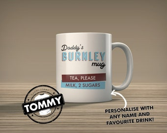 Personalised Burnley Mug - Add Your own Favourite Drink Details