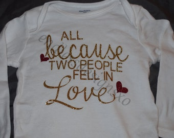 All because two people fell inlove onesie