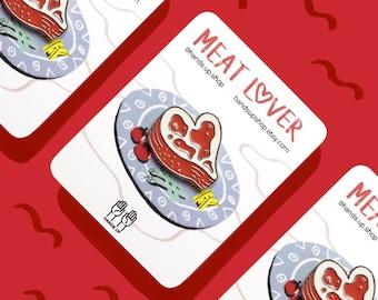 Meat Lover - enamel pin