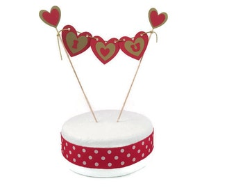 I Heart You cake bunting-I love you,red & gold hearts,significant other,husband,wife,partner,special someone,bachelorette,hen party