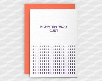 Rude Birthday Cards|Happy Birthday Rude|Happy Birthday C@nt|Rude Greetings Card|Crude Birthday Card|Sarcasm Cards|Inappropriate Cards|Funny