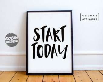 Start Today - Motivational Poster - Wall Decor - Minimal Art - Home Decor
