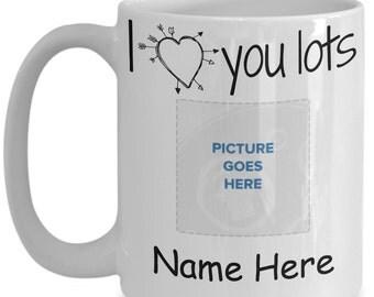 Personalized gift I Heart You Lots Mug Custom coffee mug Personalized gift for men Gifts for mom Photo mug Mothers Day gift Fathers Day gift