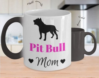 Pit Bull Mom Mug - Cool Color Changing Mug, Perfect Gift for Dog Lovers