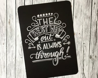 Postcard ' the best way out...' (Handlettering chalk board optic, print)