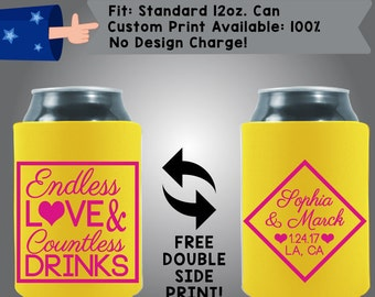 Endless Love & Countless Drinks Name Date City State Collapsible Fabric Wedding Cooler Double Side Print (W134)