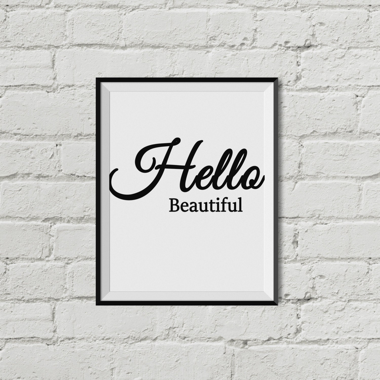 Hello beautiful printable wall art instant download black for Beautiful wall art