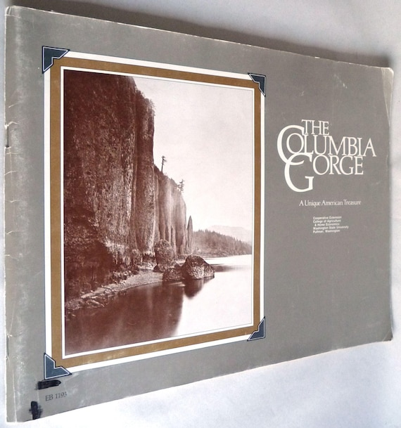 The Columbia Gorge: A Unique American Treasure 1985 by Michael Spranger Washington State University OR WA Travel Sightseeing