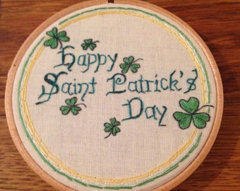 St Patrick's Day, Irish, Hand embroidered, art, wall hanging, Hand stitched, Embroidery, Green,  white, gold, Embroidery hoop art, gift