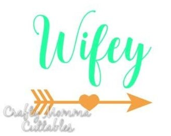 Wifey SVG file // Wifey SVG // Bride Cut file // Cut File // Wifey Silhouette File // Cutting File