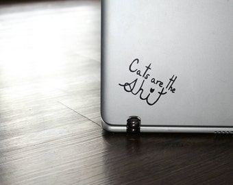 Cats Decal - cats are the shi