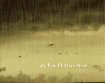 High Weather is John O'Connor's 1994 release on Chroma Records. Includes 13 of John's world acclaimed songs.