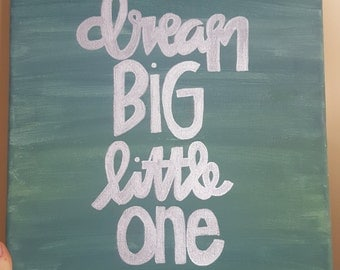 Dream Big Little One Painting