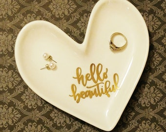 Ceramic Jewelry Dish, Embossed Dish, Hand Lettered, Valentine's Day Gift, Hello Beautiful