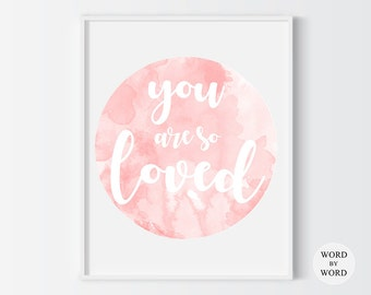 You Are So Loved Watercolor Print, Scandinavian Nursery Print 1718, Baby Girl Nursery Art, Nursery Print, Nursery Quote, Pink Nursery Print,