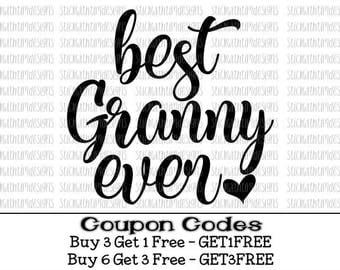 Best Granny Ever svg Grandma Svg PNG Mothers Day Svg Mother Svg Mom Svg Gigi Granny Svg files for Cricut Silhouette Cameo Grandparent Svg